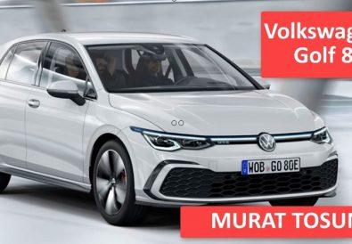 Volkswagen Golf 8 Murat Tosun