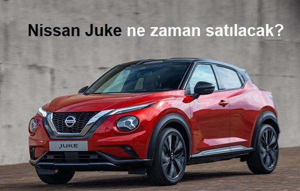 Nissan Juke ne zaman satılacak?