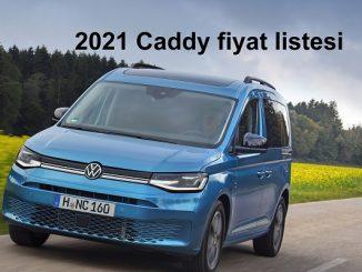 2021 Caddy fiyat listesi.