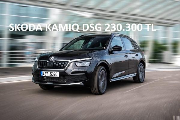 Skoda Kamiq DSG'nin fiyatı 230.300 TL