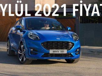 Ford Puma Fiyatları Eylül 2021.