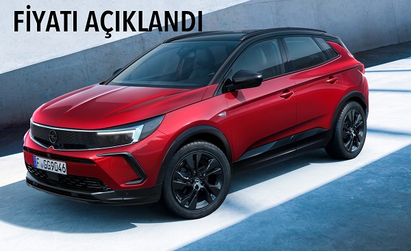 Yeni Opel Grandland fiyat listesi.