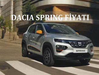 Dacia Spring fiyat listesi